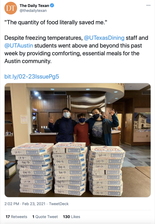 """Screenshot of a Tweet from The Daily Texan says, """"The quantity of food literally saved me. Despite freesing temperatures UT Dining staff and UT students went above and beyond this past week by providing comforting, essential meals for the Austin community."""""""