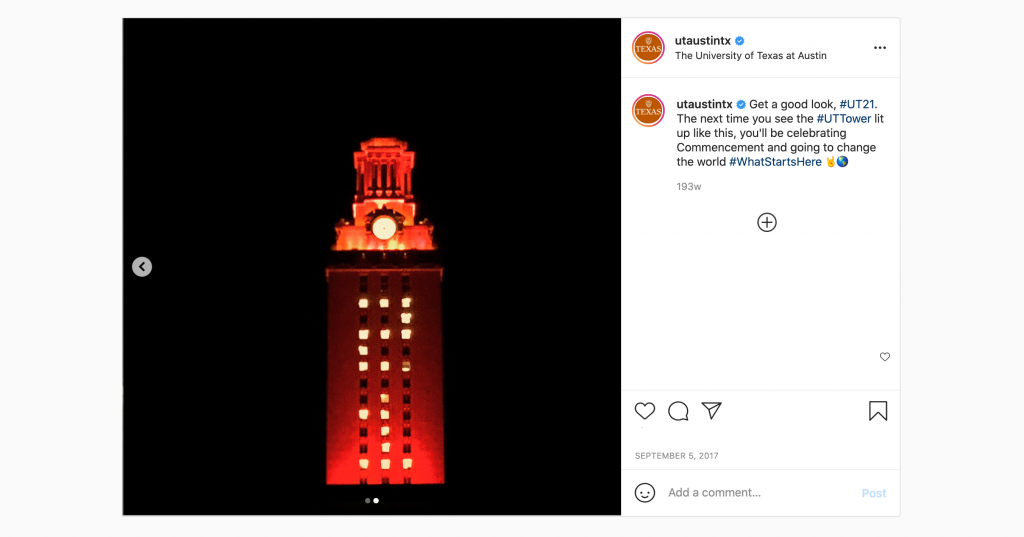 """A screenshot of the UT Austin Instagram shows a 2017 picture of the Tower shining with orange lights and """"21"""" on its sides. The Tower was in that special lighting configuration then to welcoming the Class of 2021 to the Forty Acres when they were incoming students."""